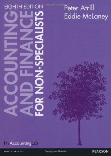 Accounting and Finance for Non-Specialists By Peter Atrill
