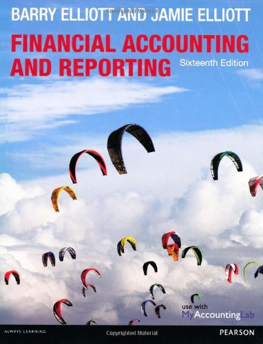 Financial Accounting and Reporting By Barry Elliott