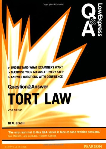 Law Express Question and Answer: Tort Law (Law Express Questions & Answers) By Neal Geach