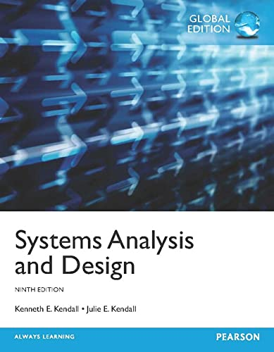 Systems Analysis and Design, Global Edition By Kenneth Kendall