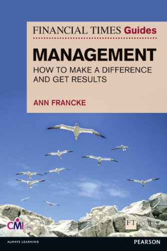 FT Guide to Management By Ann Francke
