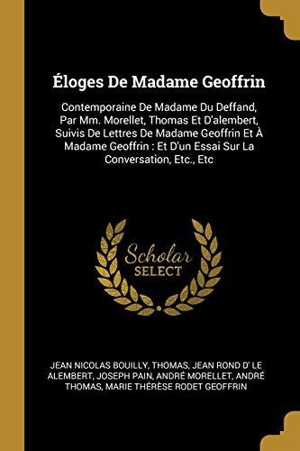 Eloges de Madame Geoffrin By Jean Nicolas Bouilly