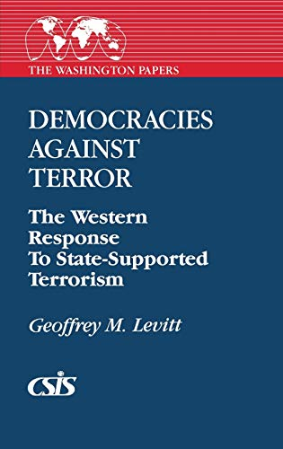 Democracies Against Terror By Geoffrey M. Levitt