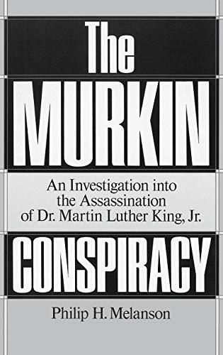 The Murkin Conspiracy By Philip H. Melanson