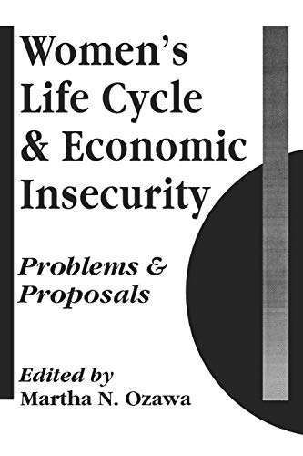 Women's Life Cycle and Economic Insecurity By Martha Ozawa
