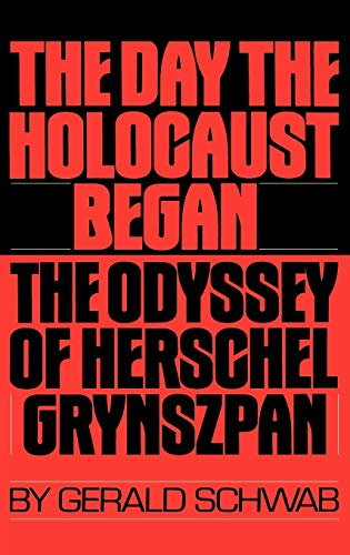 The Day the Holocaust Began By Gerald Schwab