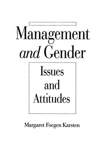 Management and Gender By Margaret Foegen Karsten