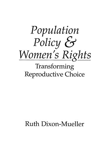 Population Policy and Women's Rights By Ruth Dixon-Mueller