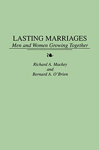 Lasting Marriages By Richard Mackey
