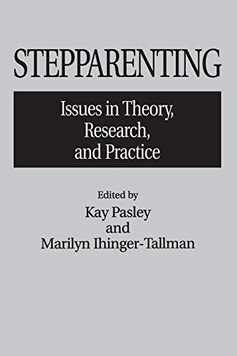 Stepparenting By Marilyn Ihinger-Tallman
