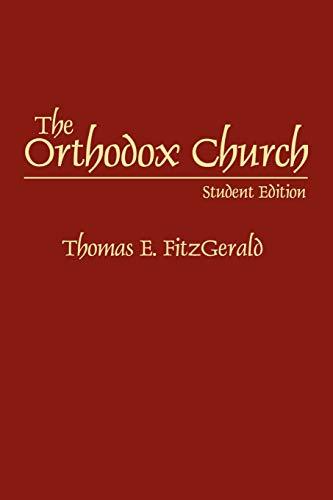 The Orthodox Church By Thomas E. FitzGerald