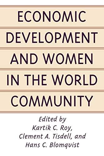 Economic Development and Women in the World Community By Hans C. Blomqvist