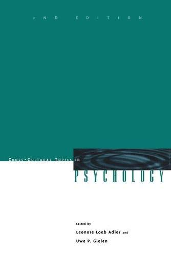 Cross-Cultural Topics in Psychology, 2nd Edition By Leonore Loeb Adler