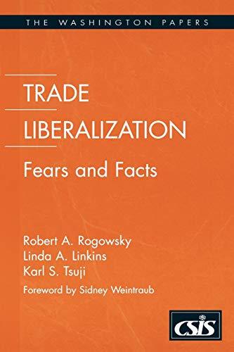 Trade Liberalization By Robert A. Rogowsky