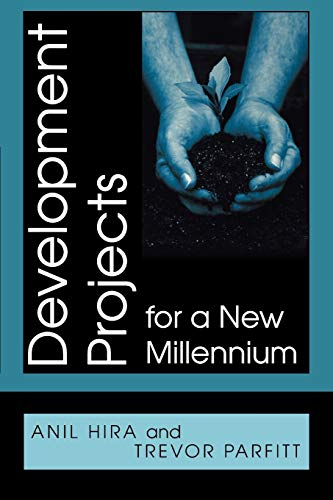 Development Projects for a New Millennium By Anil Hira