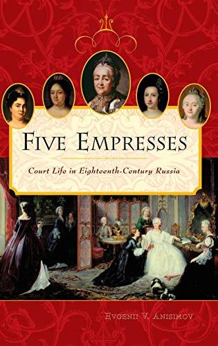Five Empresses By Evgenii V. Anisimov