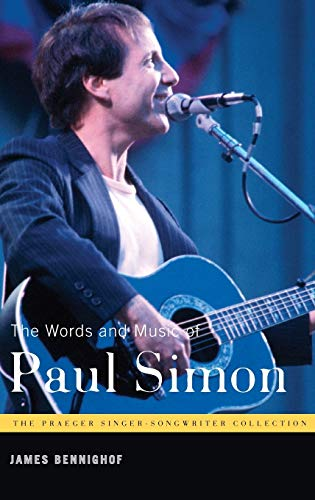The Words and Music of Paul Simon By James Bennighof