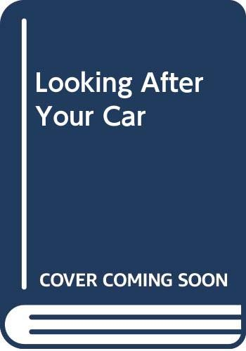 Looking After Your Car By Reader's Digest