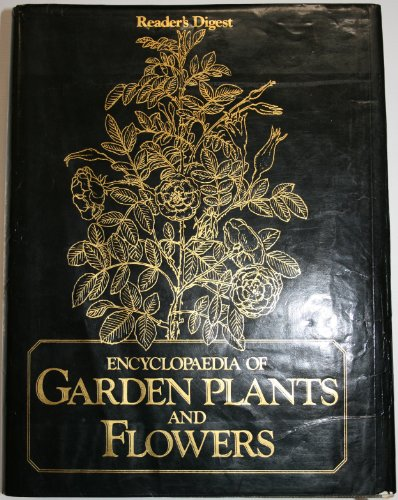 """""""Reader's Digest"""" Encyclopaedia of Garden Plants and Flowers By Reader's Digest Association"""