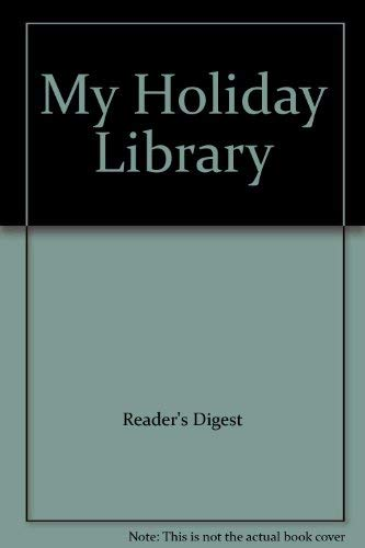 My Holiday Library By Reader's Digest