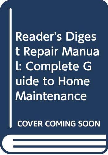 """""""Reader's Digest"""" Repair Manual"""