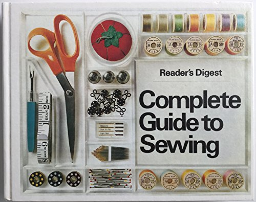 """Reader's Digest"" Complete Guide to Sewing By Reader's Digest Association"