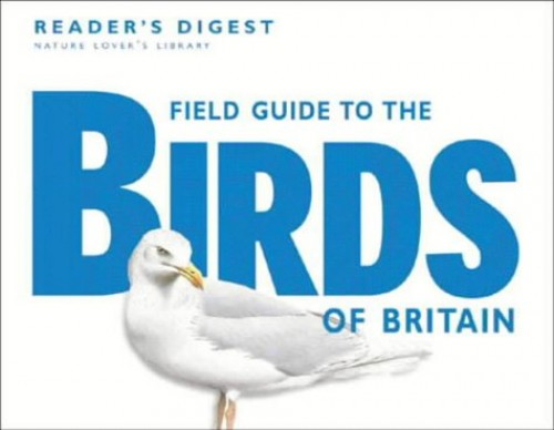 Field Guide to the Birds of Britain By Reader's Digest