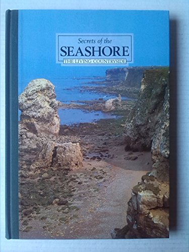 Secrets of the Seashore (Living Countryside S.) By Reader's Digest