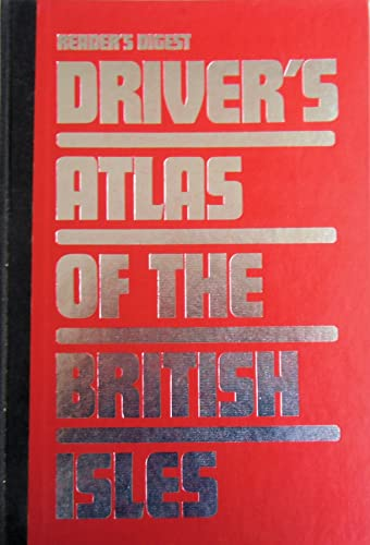 """""""Reader's Digest"""" Driver's Atlas of the British Isles By Reader's Digest"""