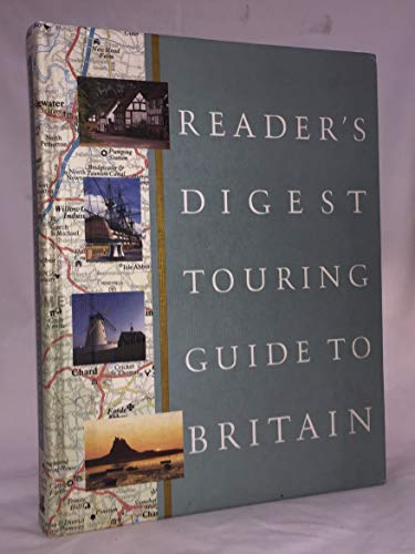 """Reader's Digest"" Touring Guide to Britain by Reader's Digest Association"