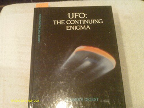UFO: The Continuing Enigma (Quest for the Unknown) By Reader's Digest.