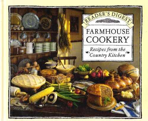 Farmhouse Cookery By Reader`s Digest