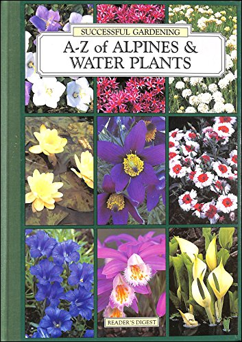 A-Z of alpines and water plants (Successful gardening) By BOYD (Lizzie)