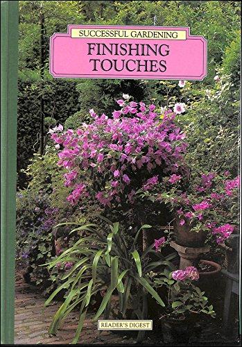Finishing touches: Successful gardening