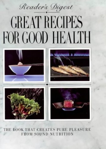 Reader's Digest Great Recipes for Good Health By Edited By Judith Taylor