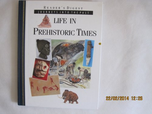 Life in prehistoric times (Journeys into the past)