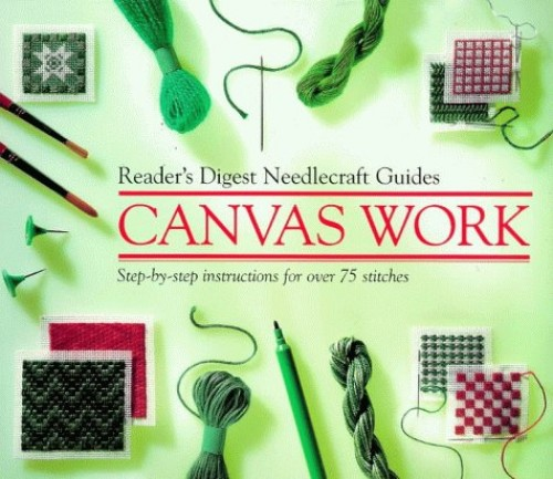 """Reader's Digest"" Basic Guide Canvas Work (""Reader's Digest"" needlecraft guide) By Reader's Digest Association"