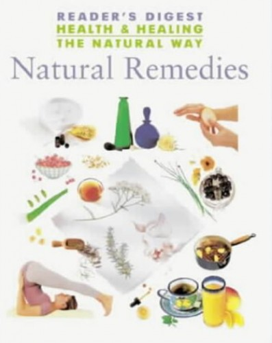 Natural Remedies By Reader's Digest Association