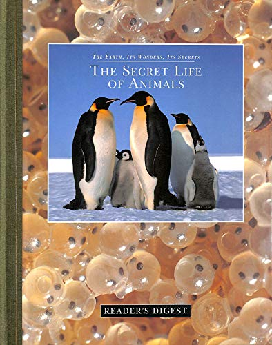 The secret life of animals (The earth, its wonders, its secrets) By Michael. Bright