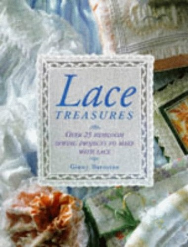 Lace Treasures By Ginny Barnston