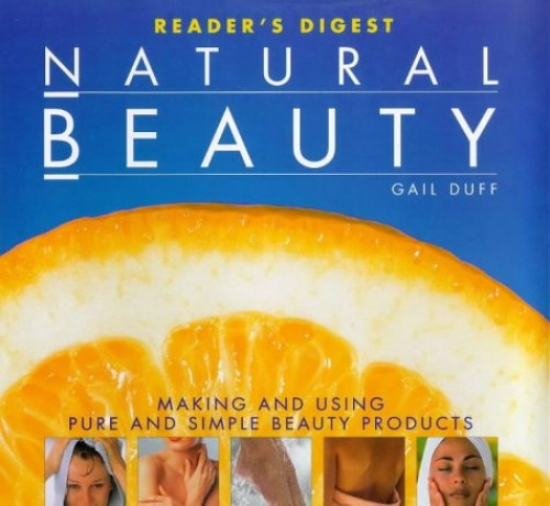 Natural Beauty: Making and Using Pure and Simple Beauty Products By Gail Duff