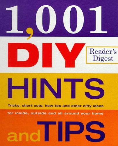 1001 DIY Hints and Tips By Reader's Digest