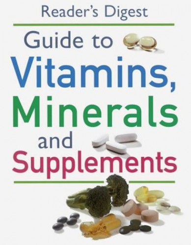 """Readers Digest"" Guide to Vitamins, Minerals and Supplements by Reader's Digest"