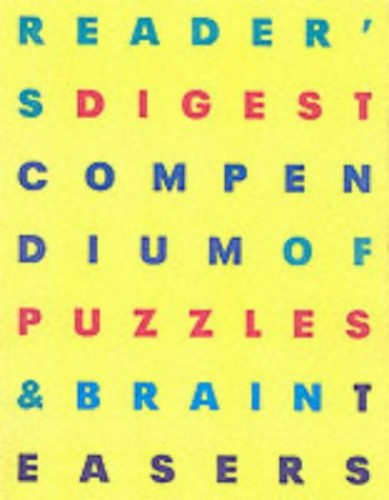 """Reader's Digest"" Compendium of Puzzles and Brain Teasers By Anon"