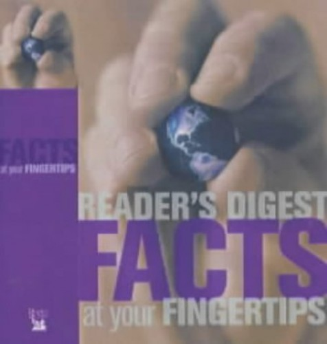 Facts at Your Fingertips By Reader's Digest