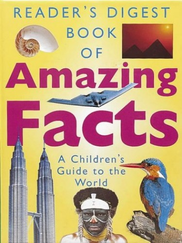 """Reader's Digest"" Book of Amazing Facts By Reader's Digest Association"