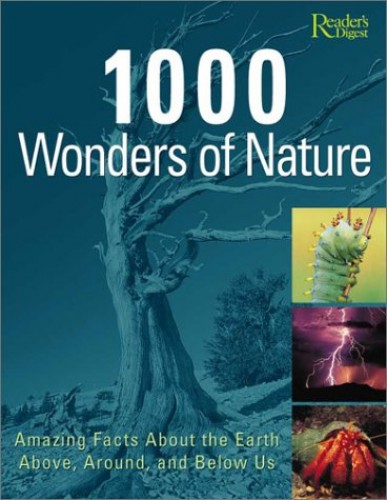 1000 Wonders of Nature By Reader's Digest
