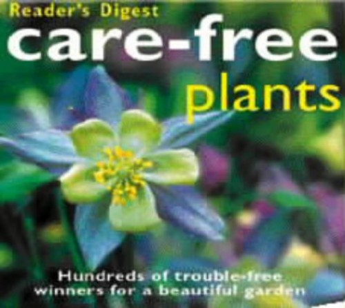 Care-free Plants By No author.