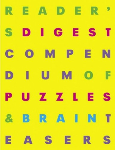 """""""Reader's Digest"""" Compendium of Puzzles and Brain Teasers By Reader's Digest"""