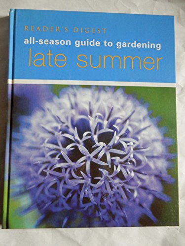 Late Summer (All-season guide to gardening)
